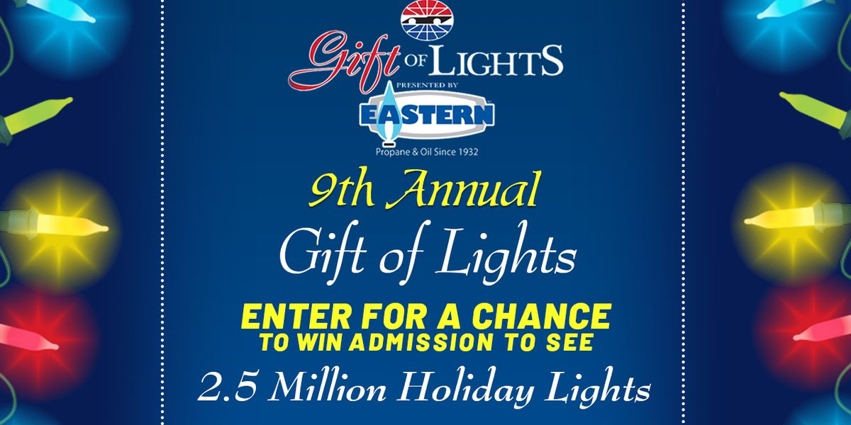 Enter to win admission to the 9th Annual Gift of Lights